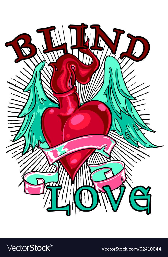 Blind love is blind