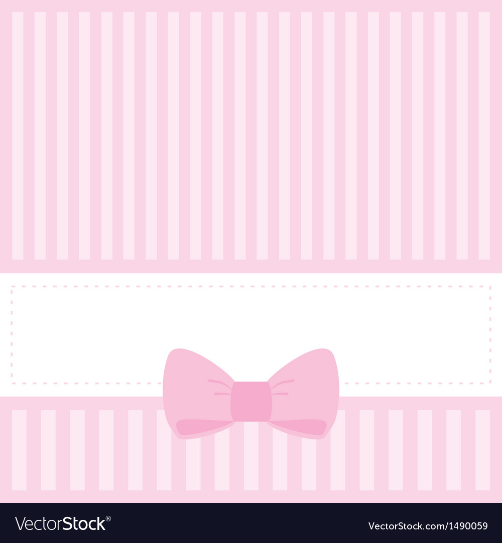 Pink card invitation with stripes and sweet bow