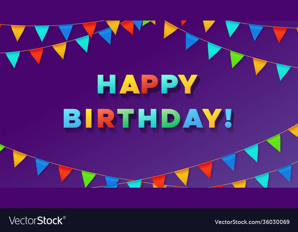 Birthday typography poster colorful pennant flags