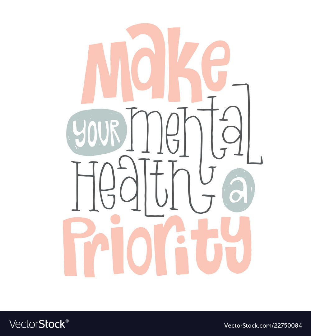 Mental health quotes Royalty Free Vector Image