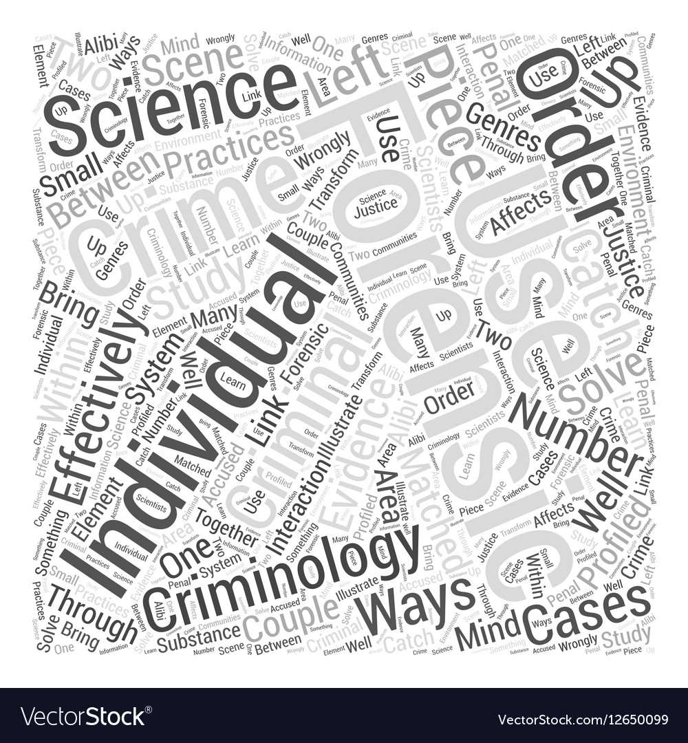 Criminology And Forensic Science Word Cloud Vector Image