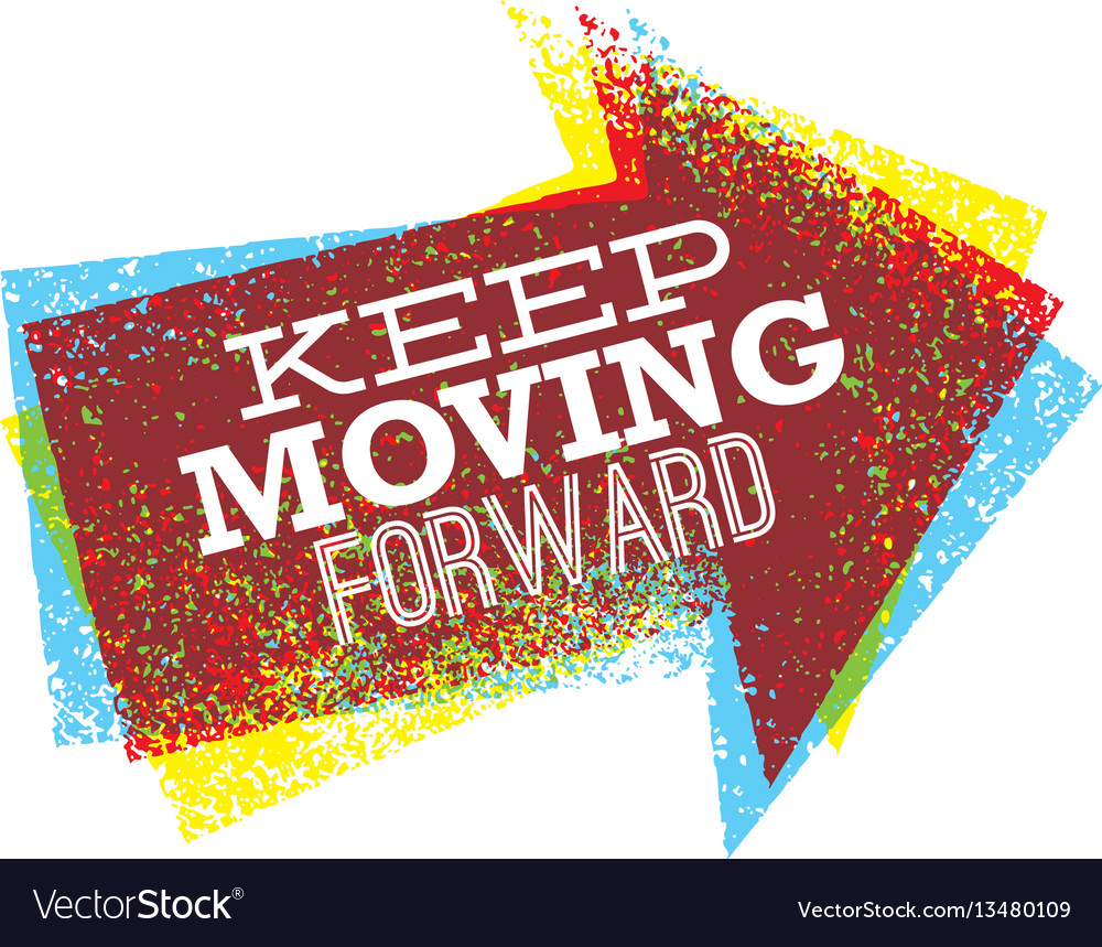 Keep moving forward creative bright design
