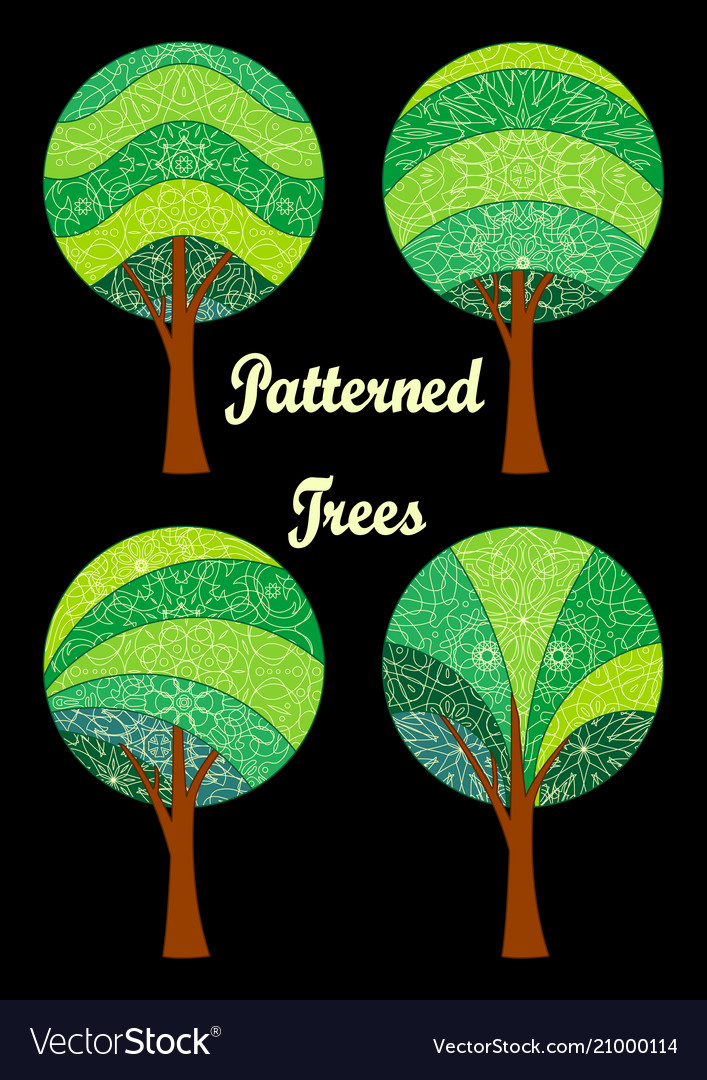 Patterned trees set