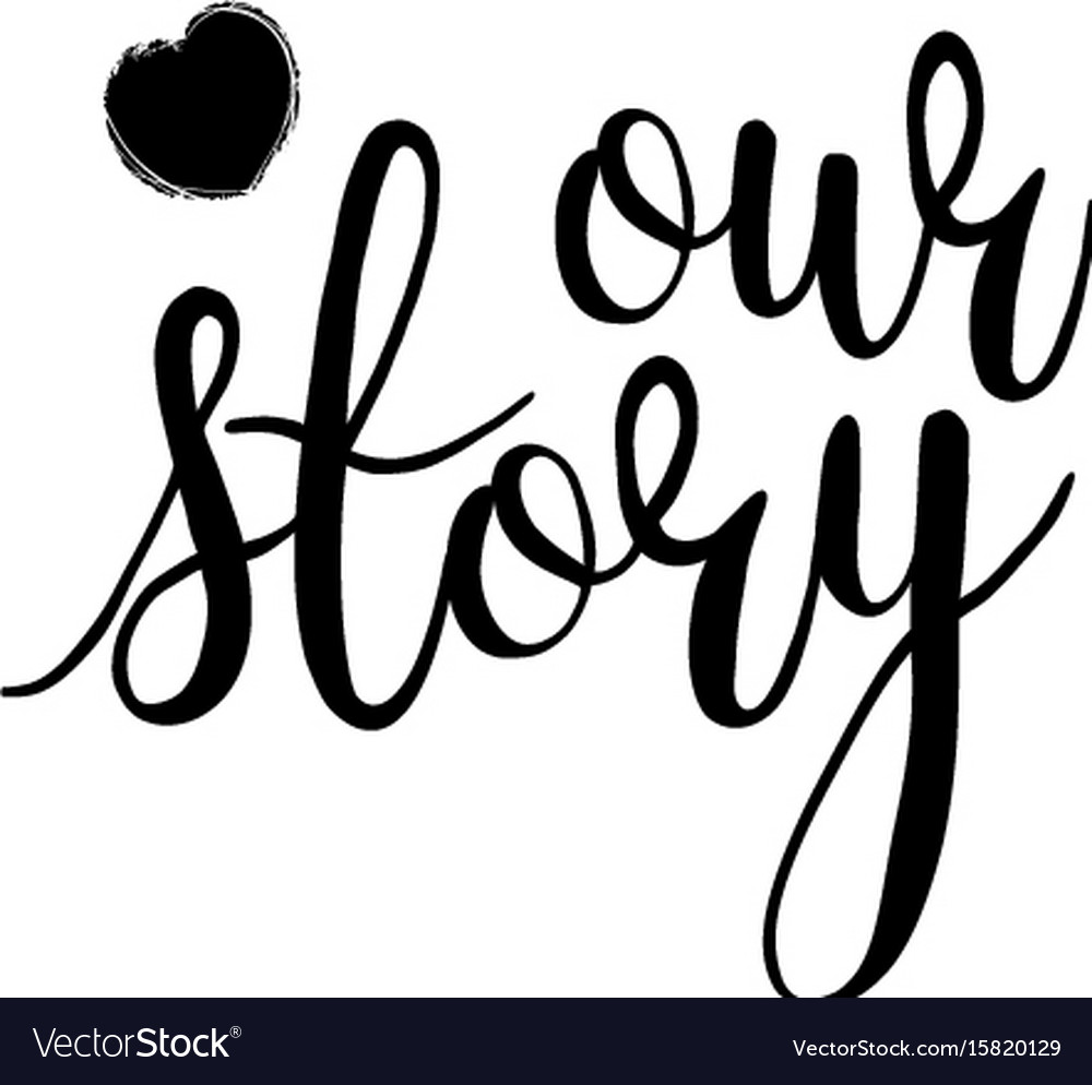Lettering our story black and white