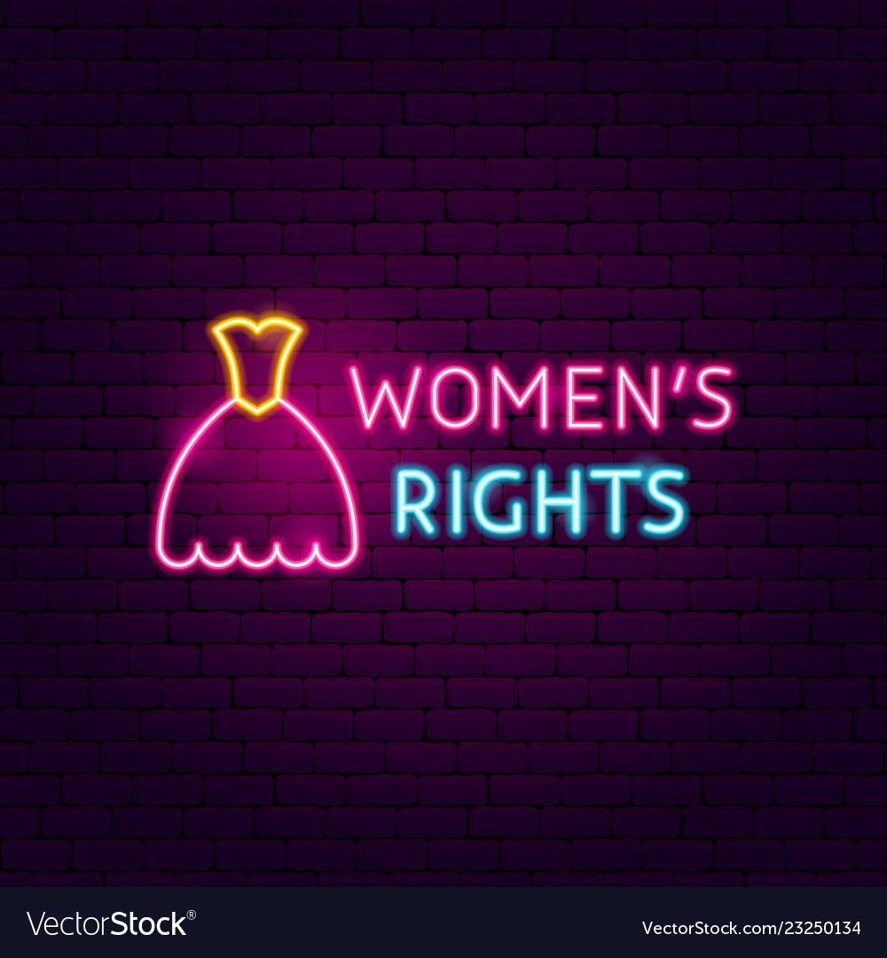 Women rights neon sign
