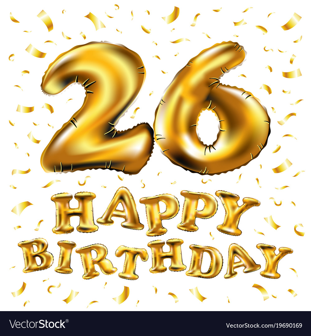 happy birthday 26 years anniversary joy vector image