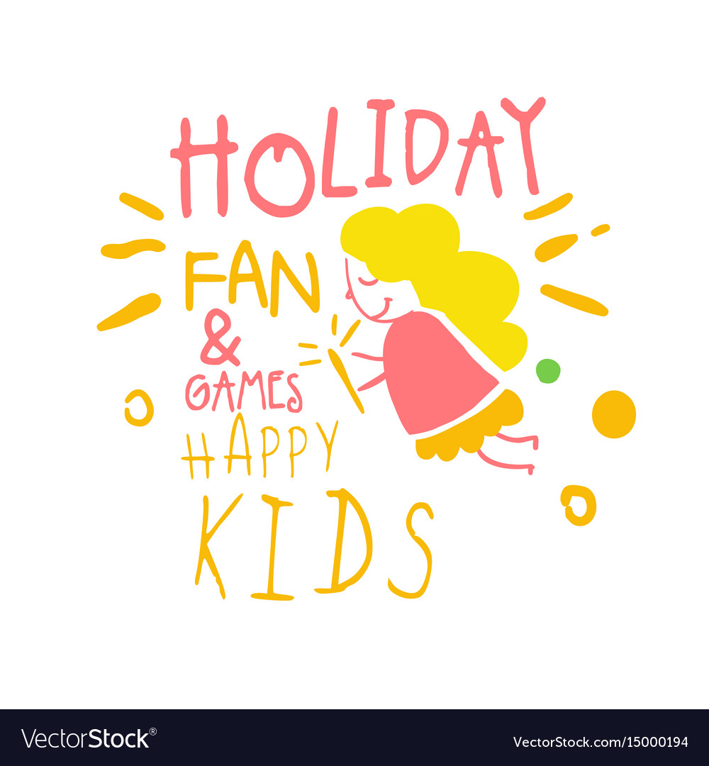 Holiday fan and games happy kids promo sign