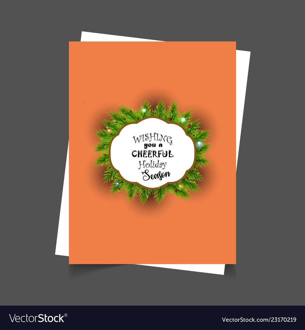 Wishing you a cheerful holiday season christmas