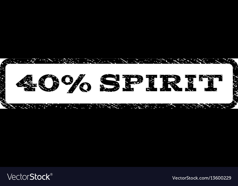 40 percent spirit watermark stamp