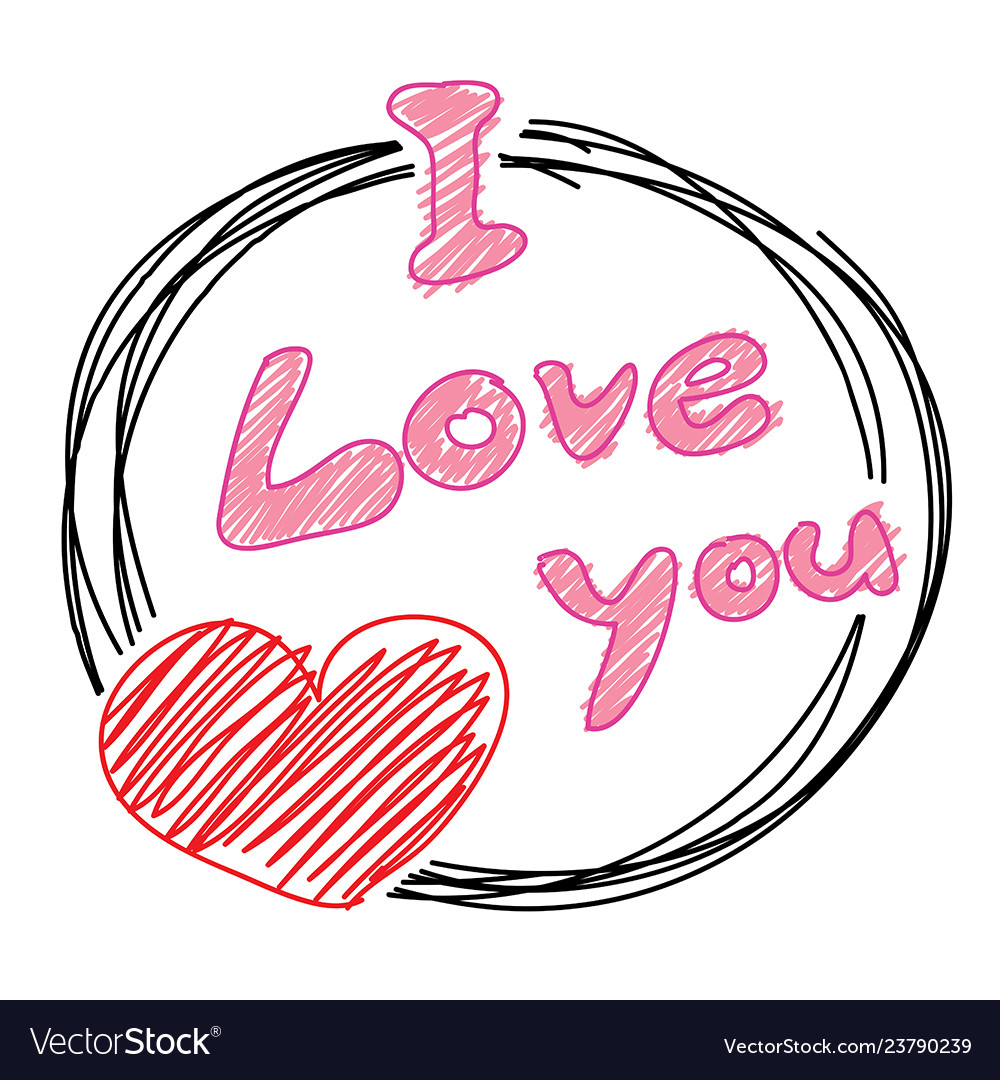 Hand drawn love you postcard love you with my