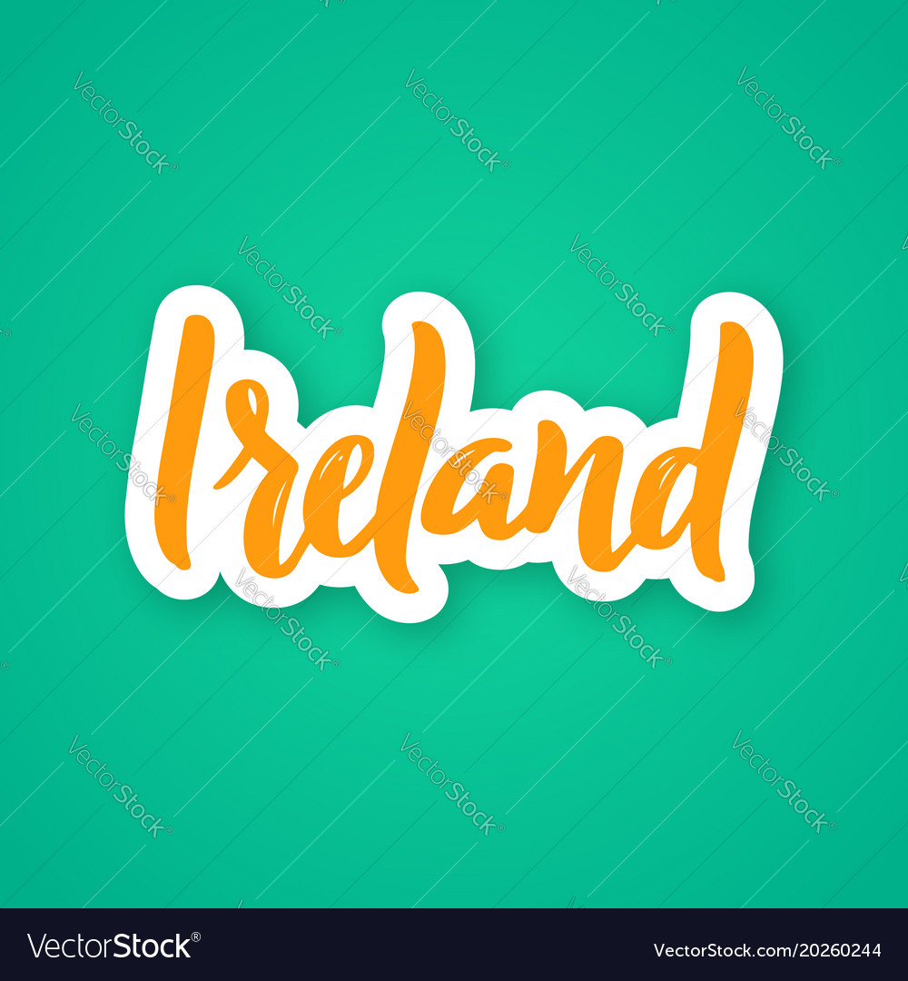 Ireland - hand drawn lettering phrase sticker