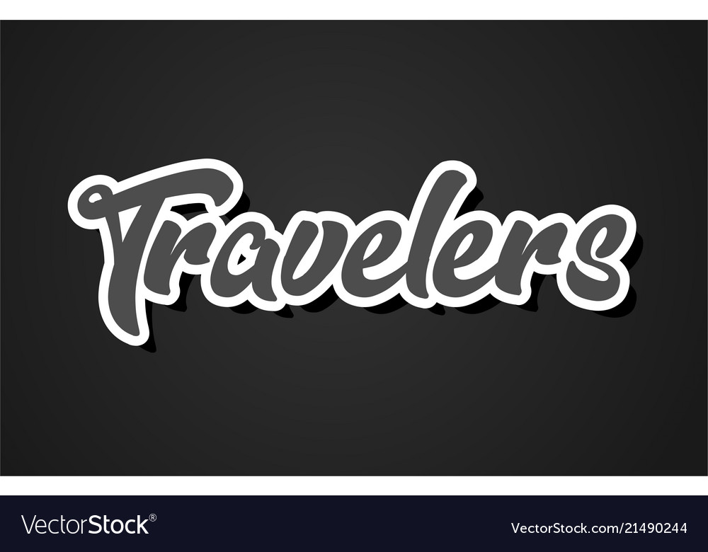 travelers hand writing word text typography vector image