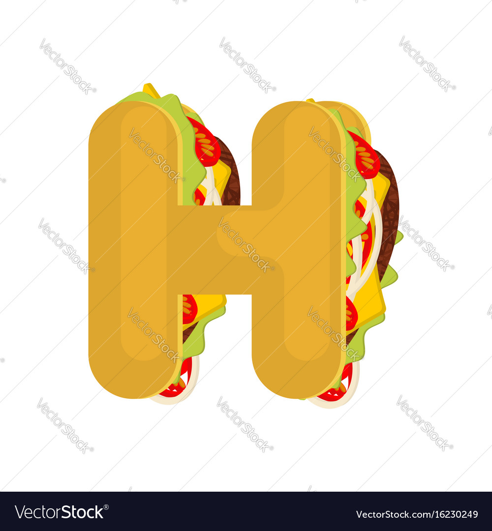 Letter h tacos mexican fast food font taco