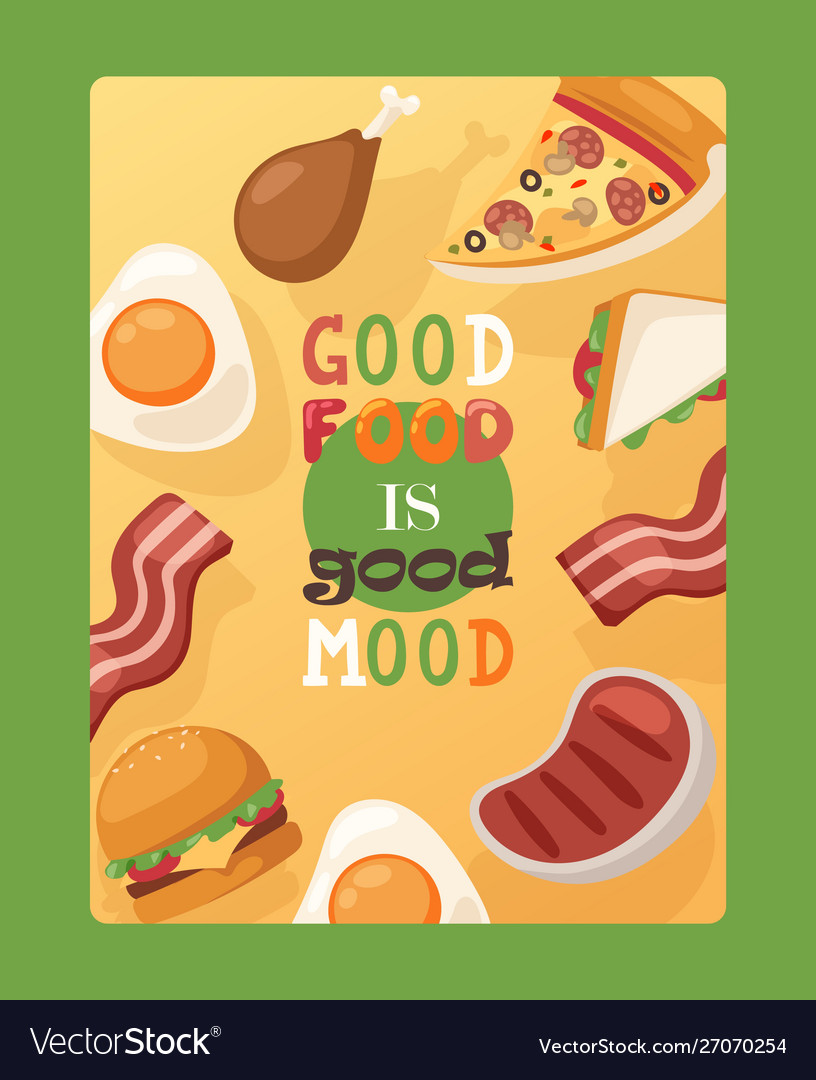 Poster with quote good food is good mood fast