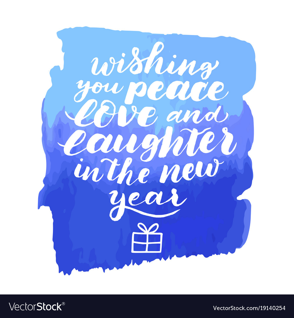 wishing you peace love and laughter in new year vector image
