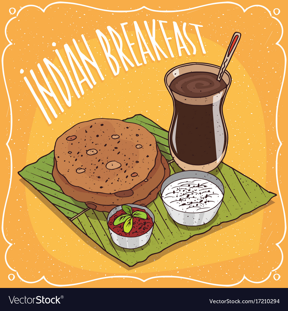 Indian breakfast round flatbread and masala chai vector image