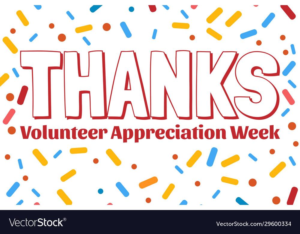 National volunteer appreciation week holiday