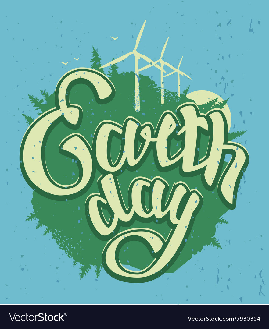 April 22 Earth Day Green Earth and wind energy
