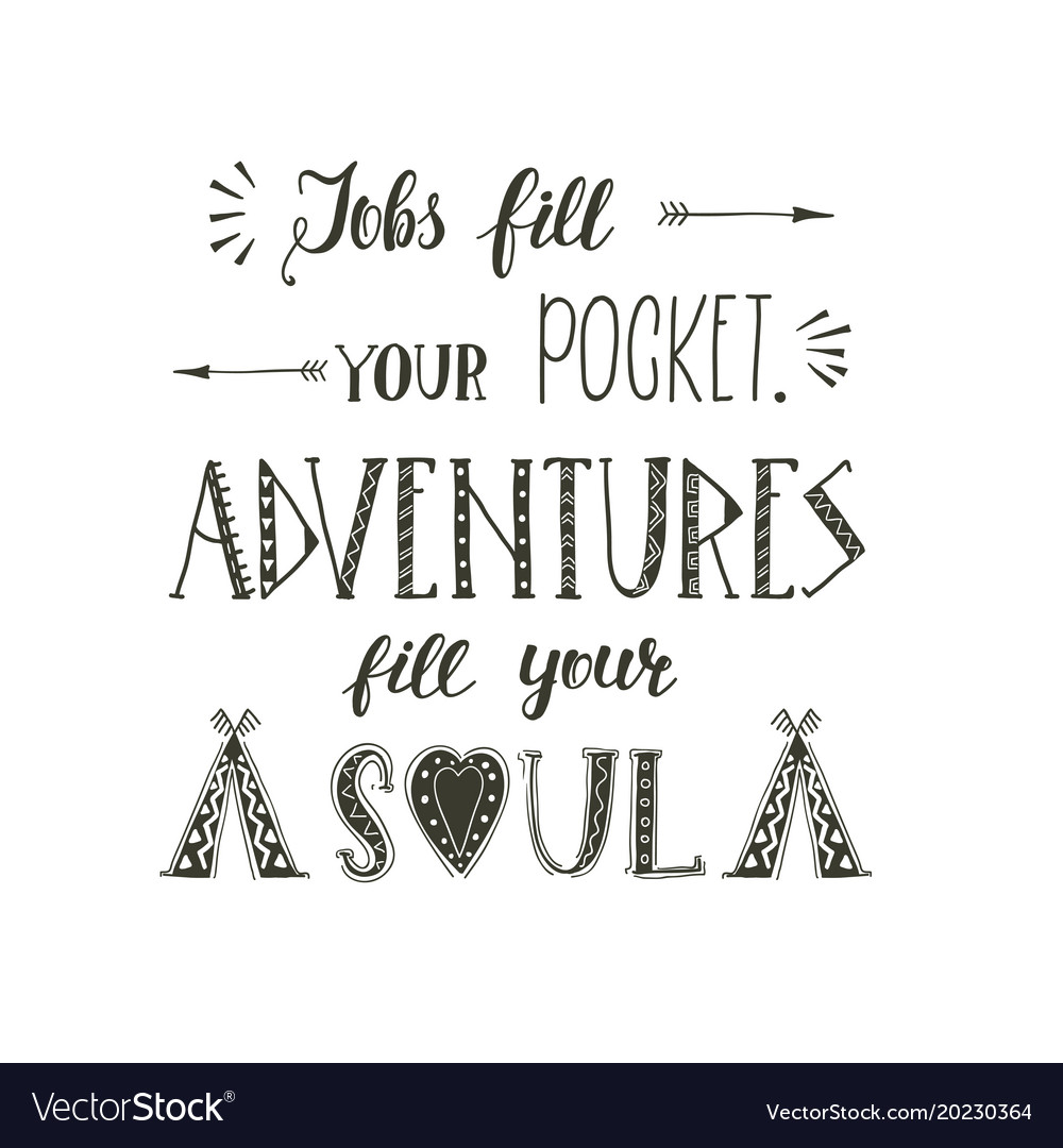 Hand Lettering Quotes Of Travel Phrase For Vector Image