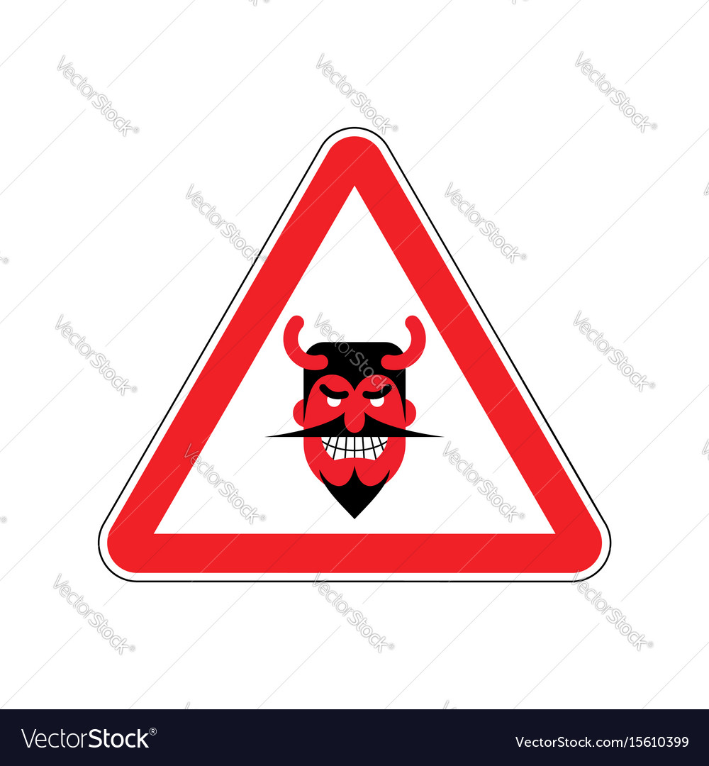 Attention devil dangers of red road sign satan