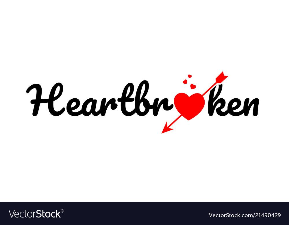 heartbroken word text typography design logo icon vector image
