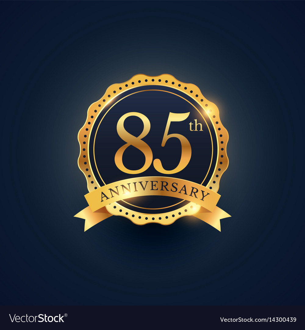 85th anniversary celebration badge label in
