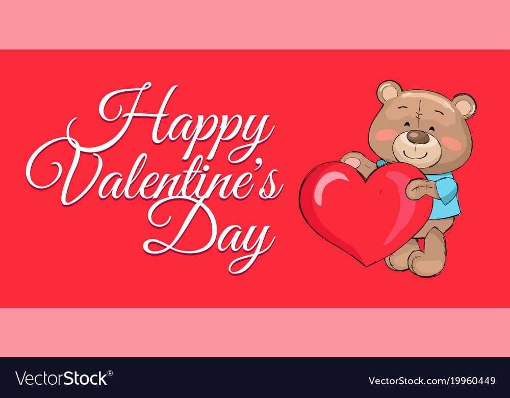 Happy Valentines Day Poster Teddy Big Heart Symbol