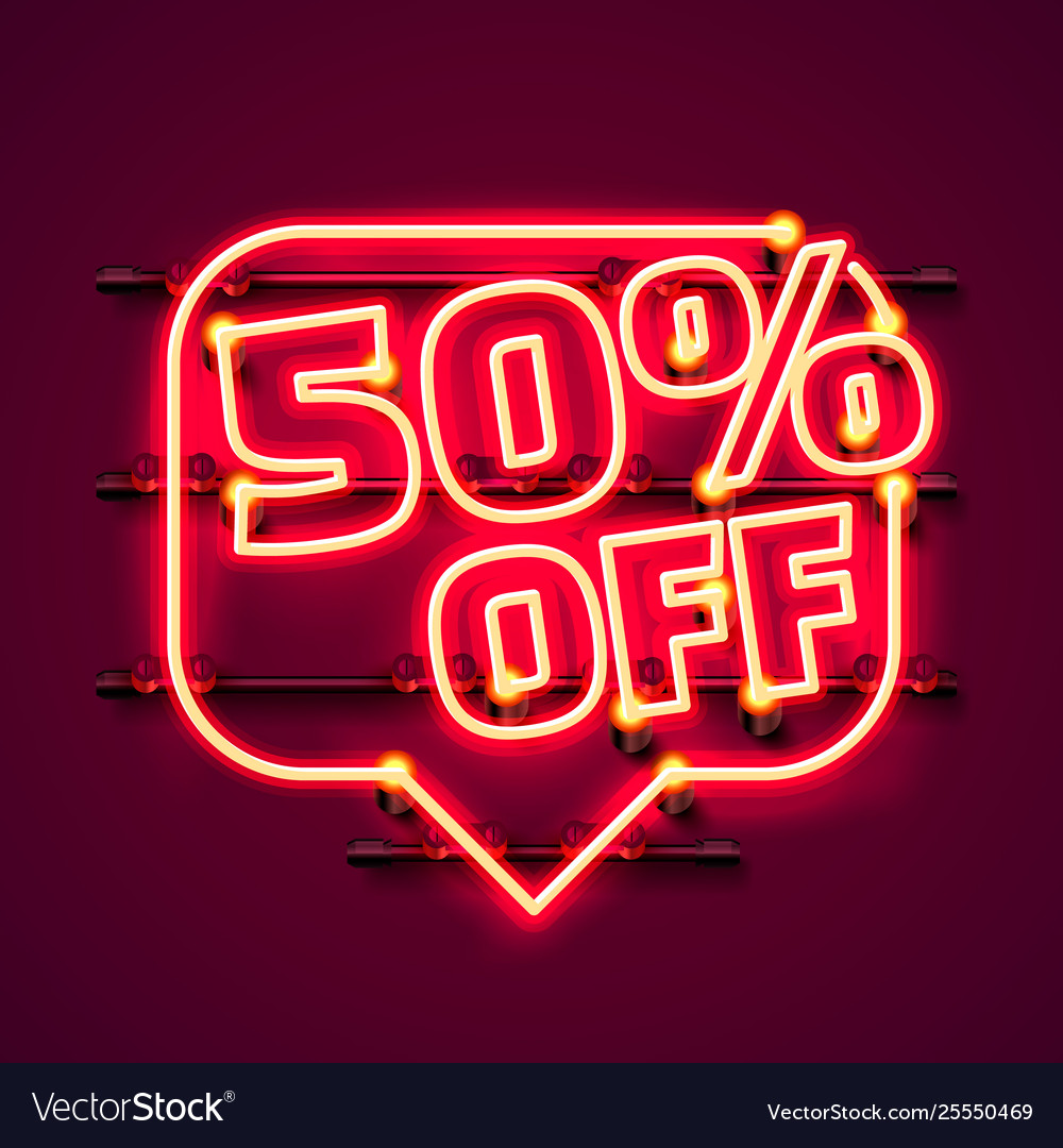 Message neon 50 off text banner night sign
