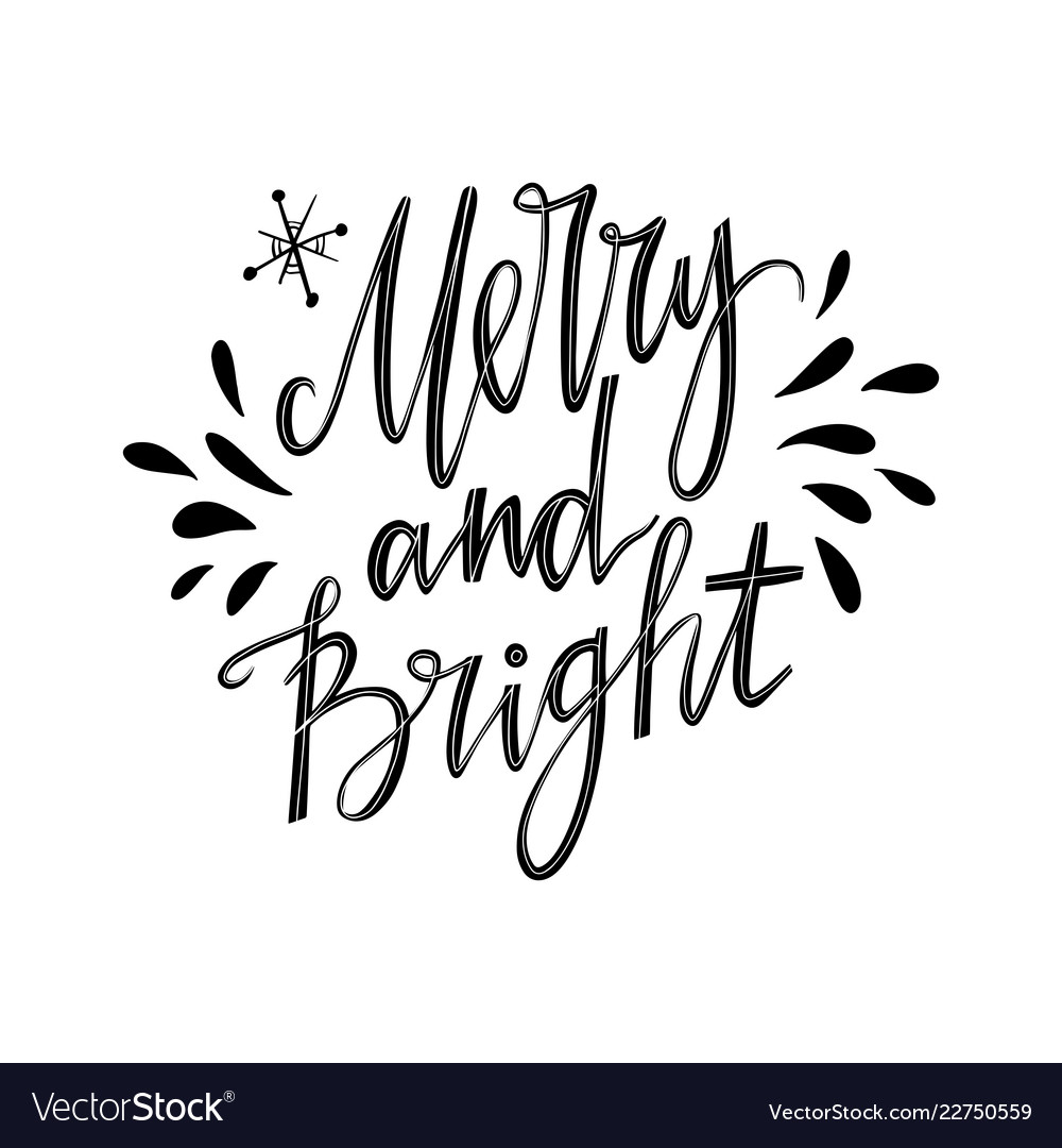 Merry and bright hand lettering inspirational