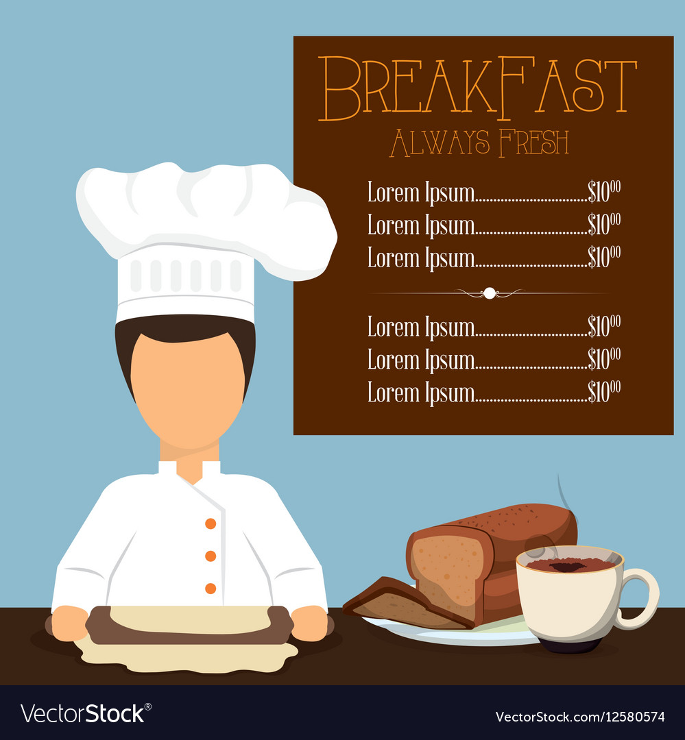 Breakfast always fresh menu chef bread coffee vector image