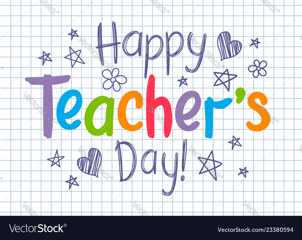 Happy teachers day greeting card on copybook sheet