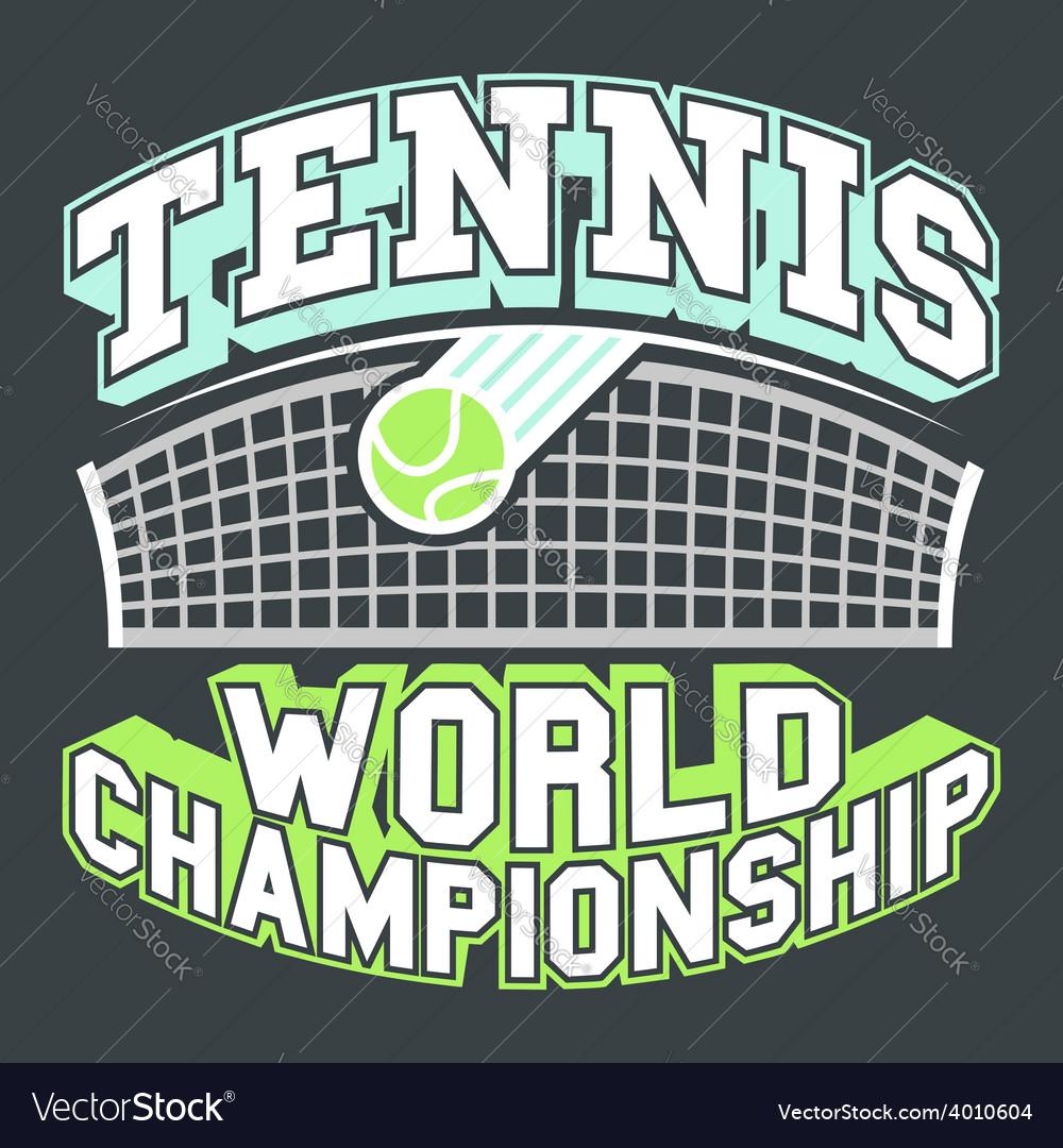 Tennis World Championship vector image