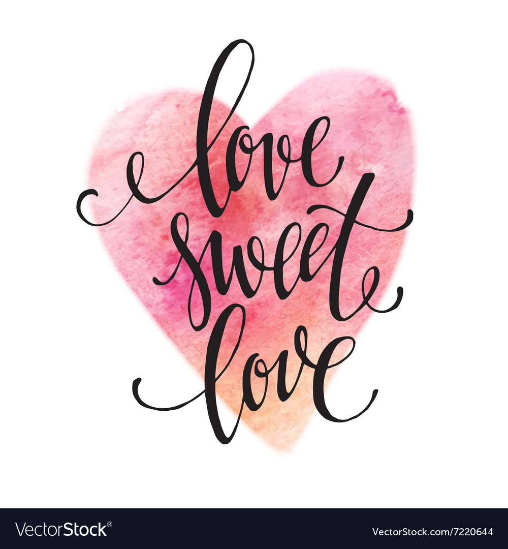 Poster watercolor lettering love sweet love