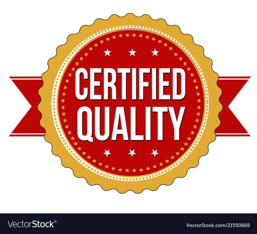 Certified quality label or sticker