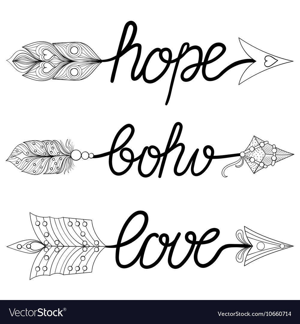 Boho Love Hope Arrows Hand drawn Signs with vector image