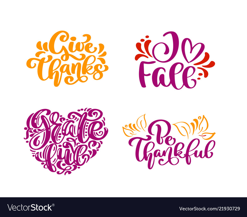 Set of calligraphy phrases give thanks i love