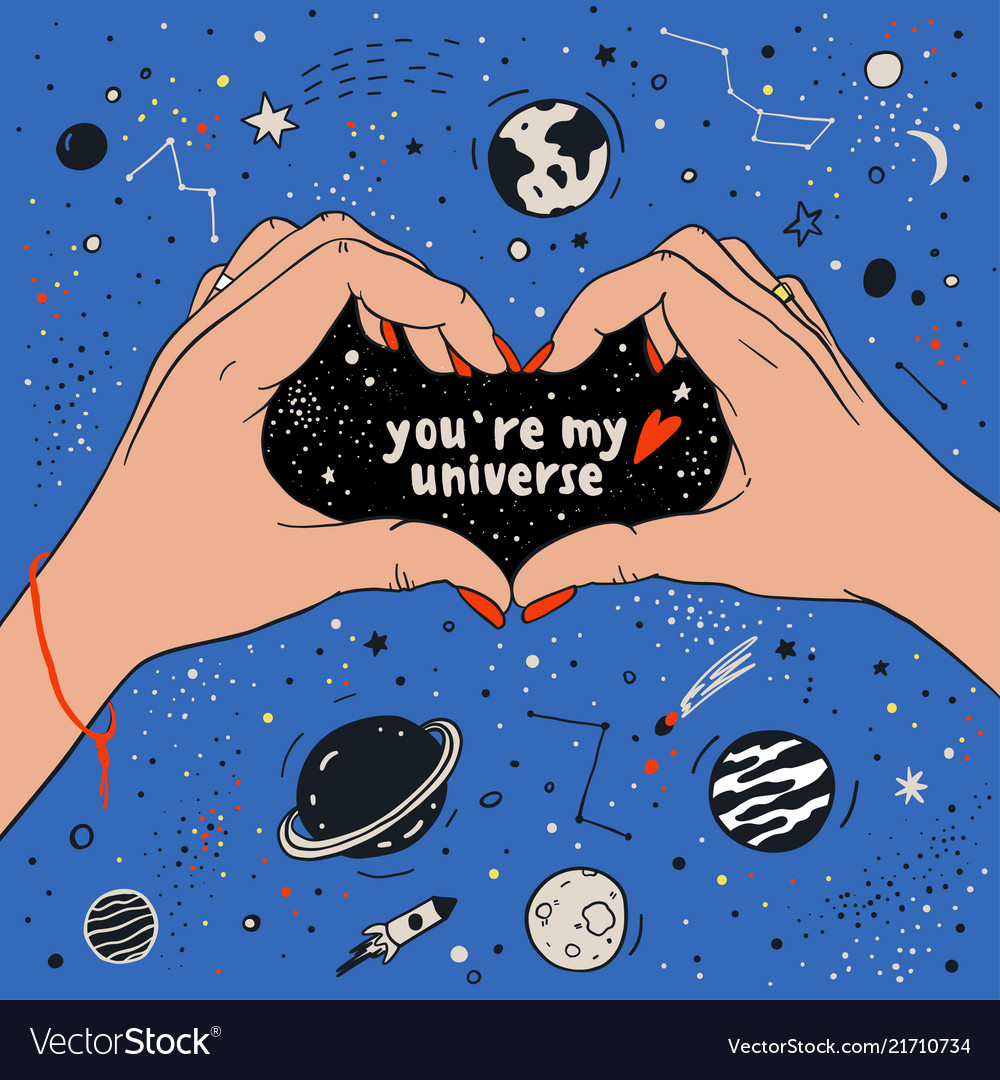 You are my universe love romantic space travel