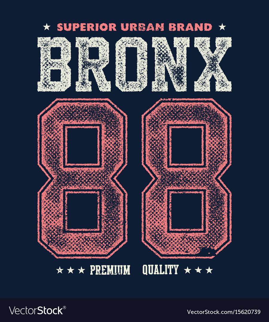 Vintage bronx typography t-shirt graphics vector image