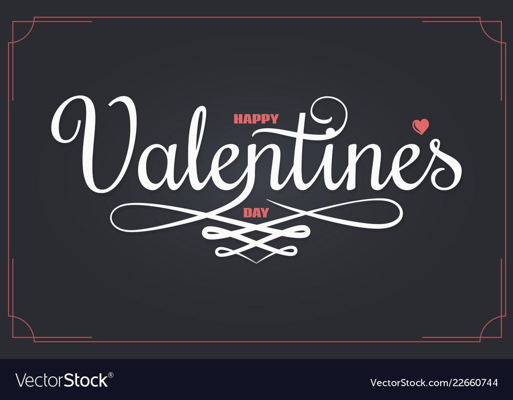 Valentines Day Vintage Lettering Happy Valentines Vector Image