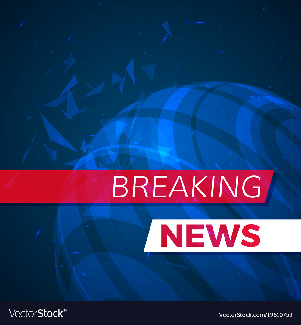 Breaking News: Breaking News Modern Banner Futeristic Background Vector Image
