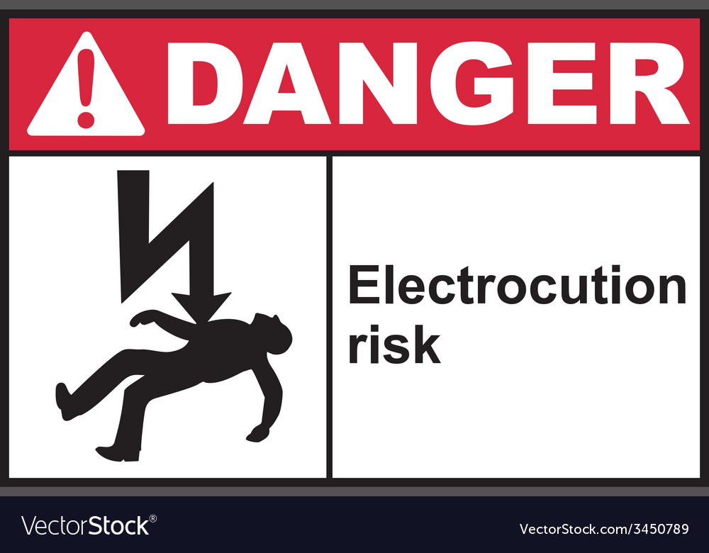Danger Electrocution Risk Safety Sign