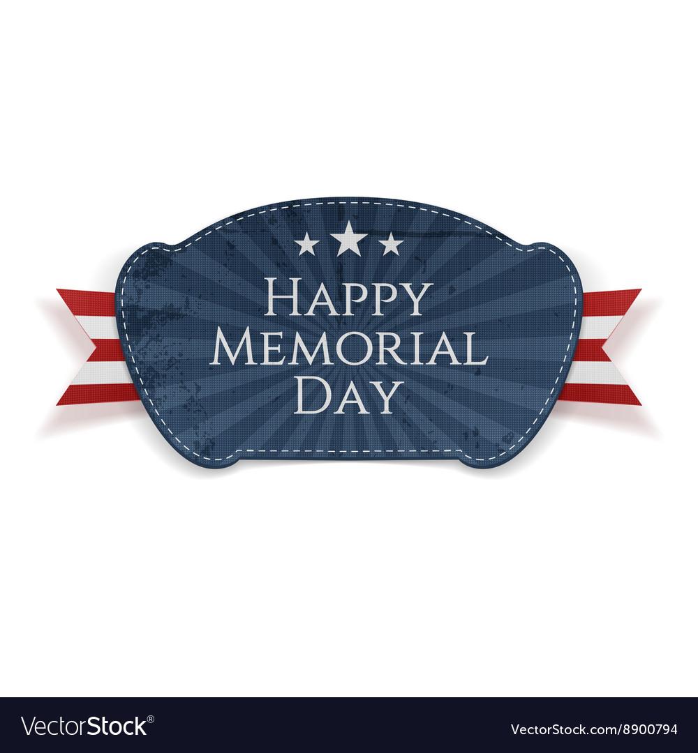 Happy Memorial Day patriotic Badge with Ribbon vector image