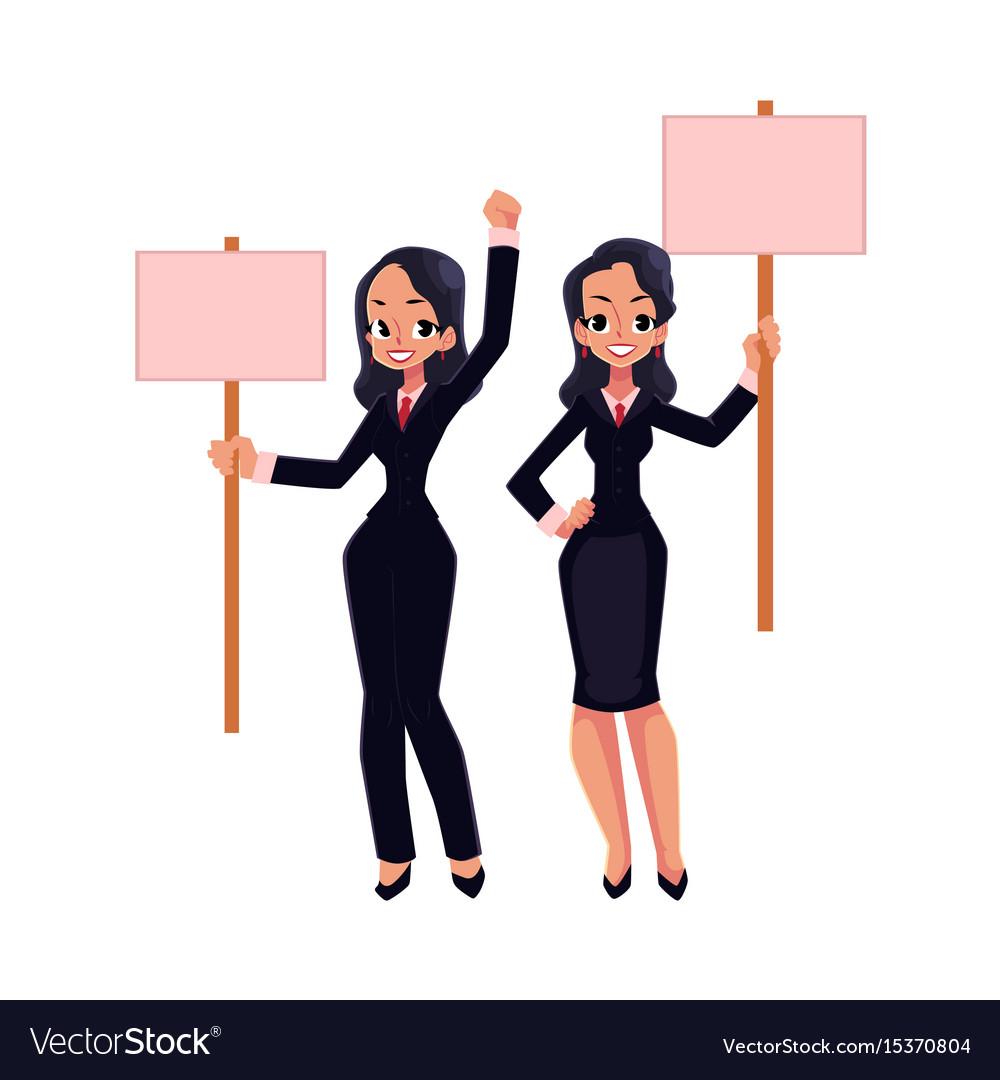 Two girls women businesswomen on strike holding