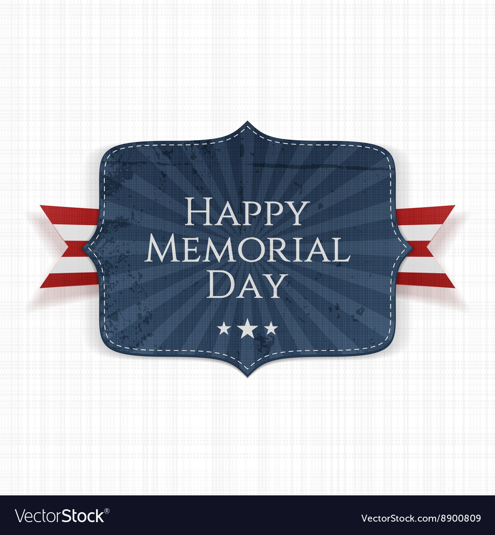 Happy Memorial Day patriotic Sign with Ribbon vector image