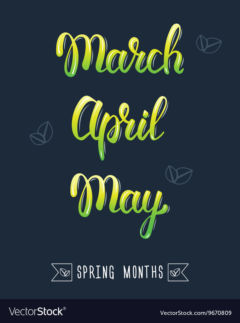Trendy hand lettering set of spring months Pied