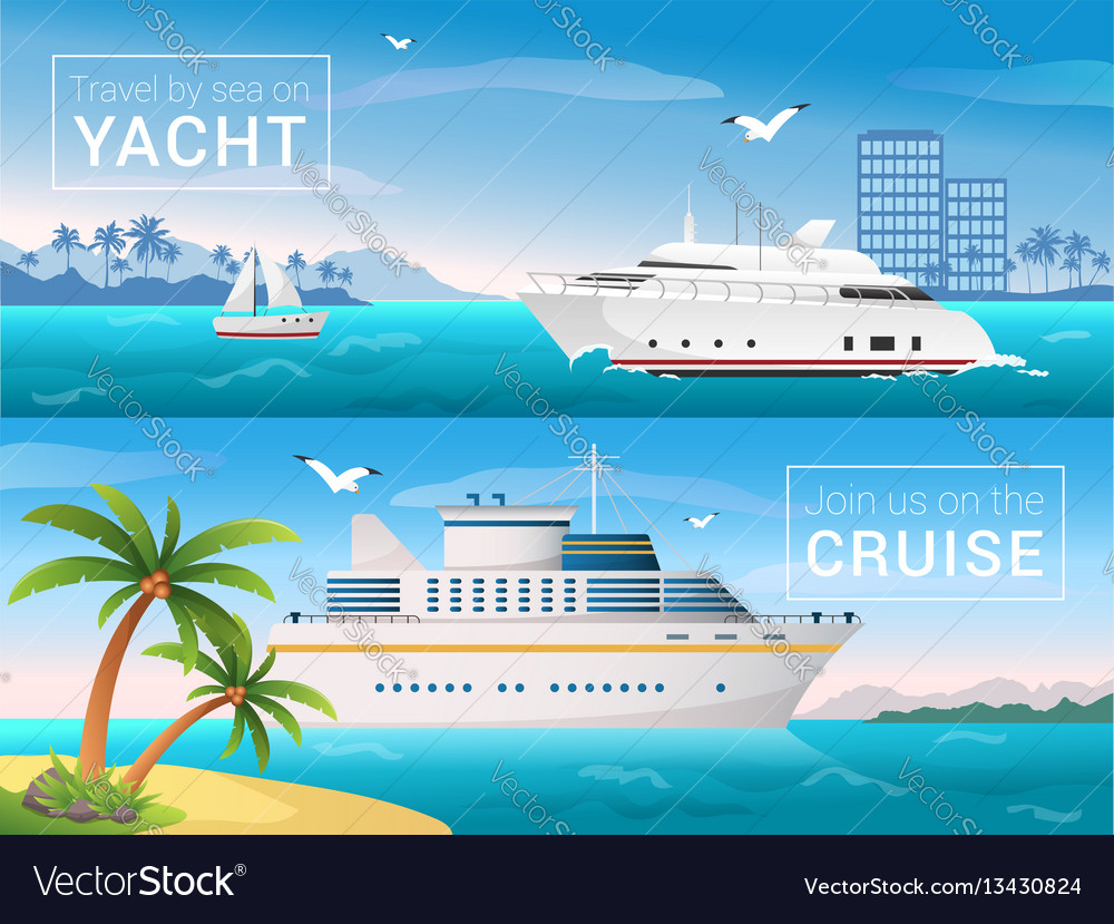 Travel banners set yacht in the bay of