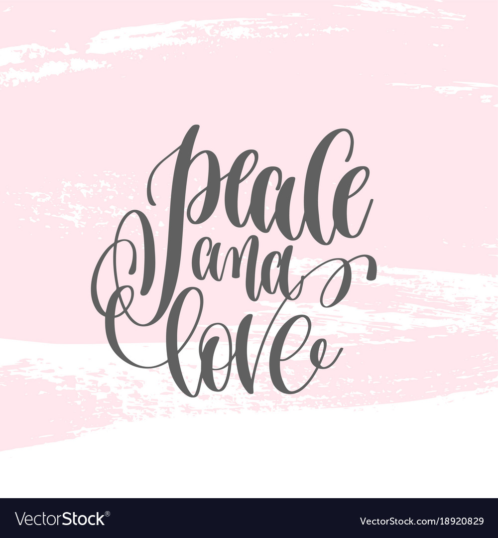 Peace And Love Hand Lettering Poster On Pink Vector Image