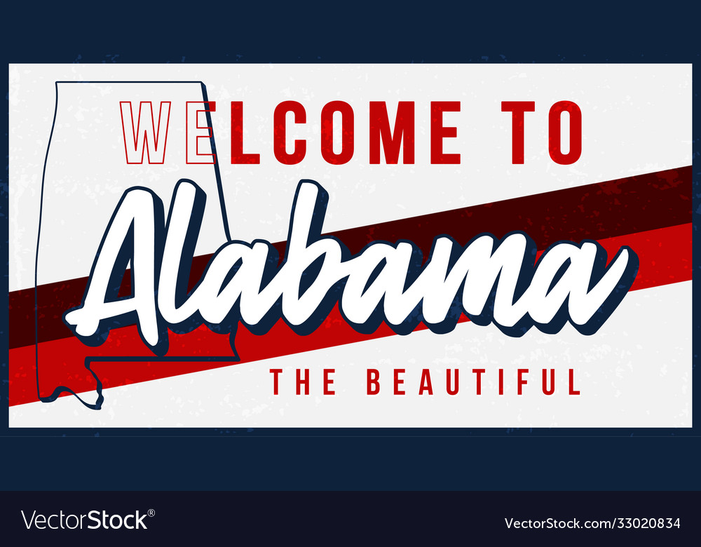 Welcome to alabama vintage rusty metal sign