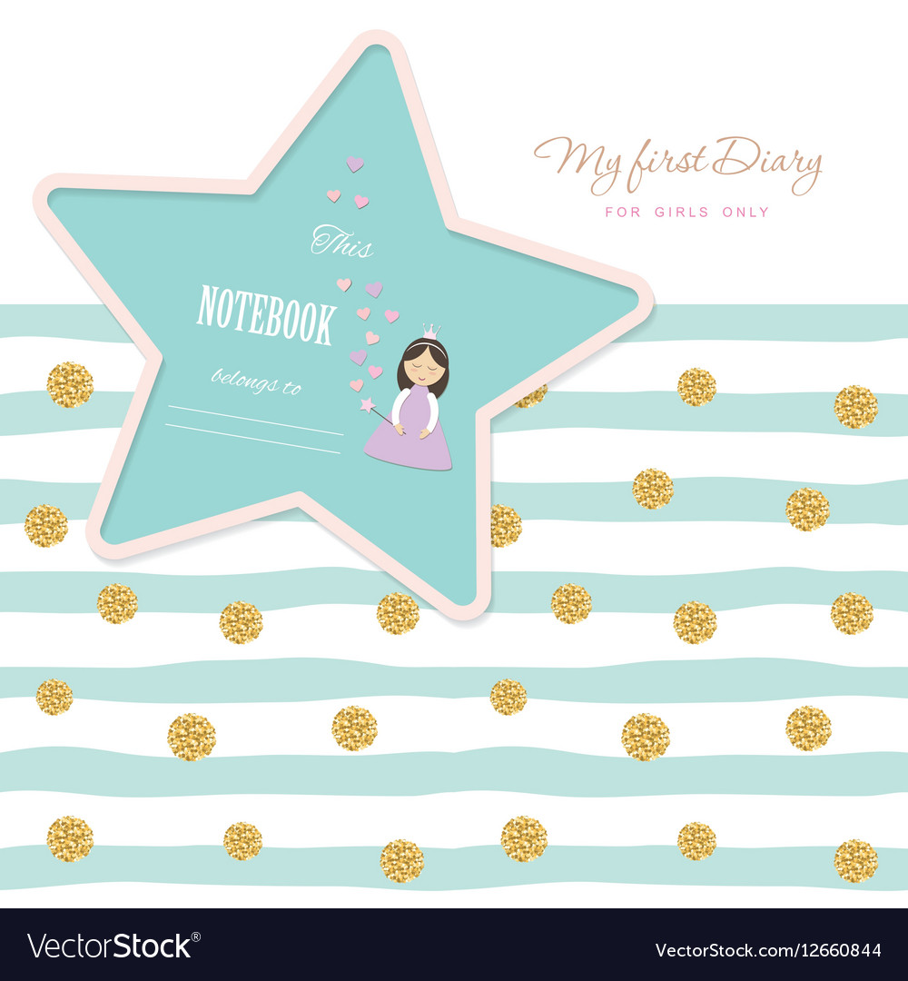 Cute Template For Notebook Cover Girls My First Vector Image