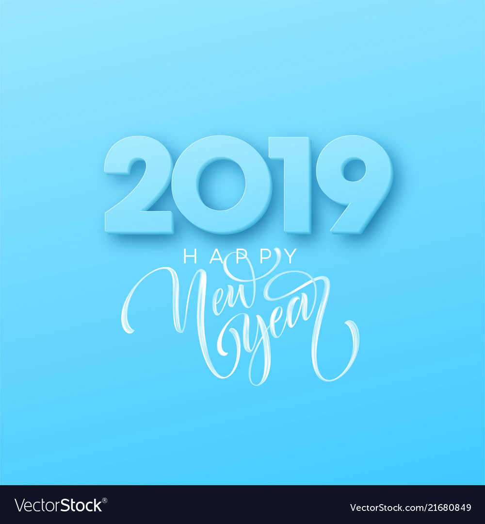 Hand drawn lettering happy new year 2019 on blue